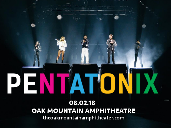 Pentatonix at Oak Mountain Amphitheatre