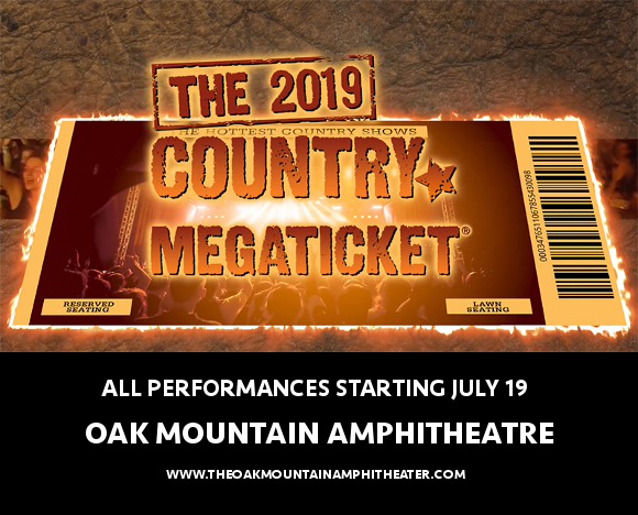 2019 Country Megaticket Tickets (Includes All Performances) at Oak Mountain Amphitheatre