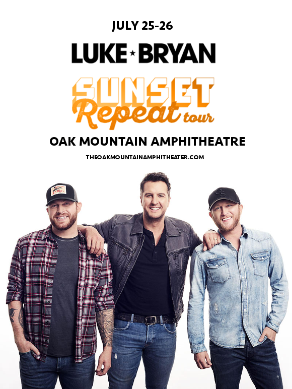 Luke Bryan, Cole Swindell & Jon Langston. at Oak Mountain Amphitheatre