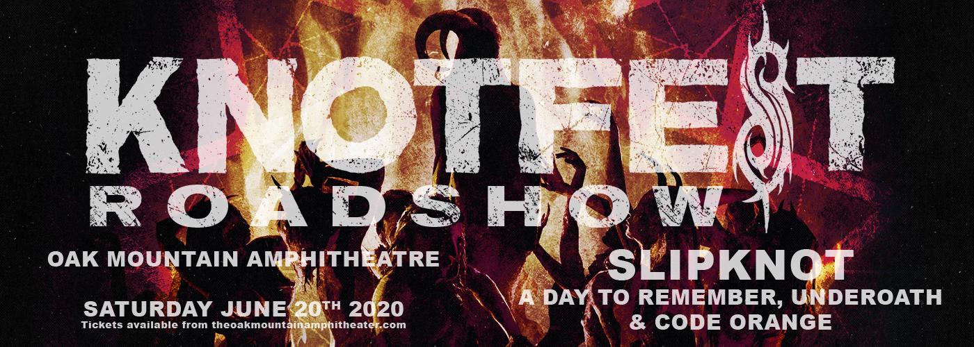 Knotfest Roadshow: Slipknot, A Day To Remember, Underoath & Code Orange at Oak Mountain Amphitheatre