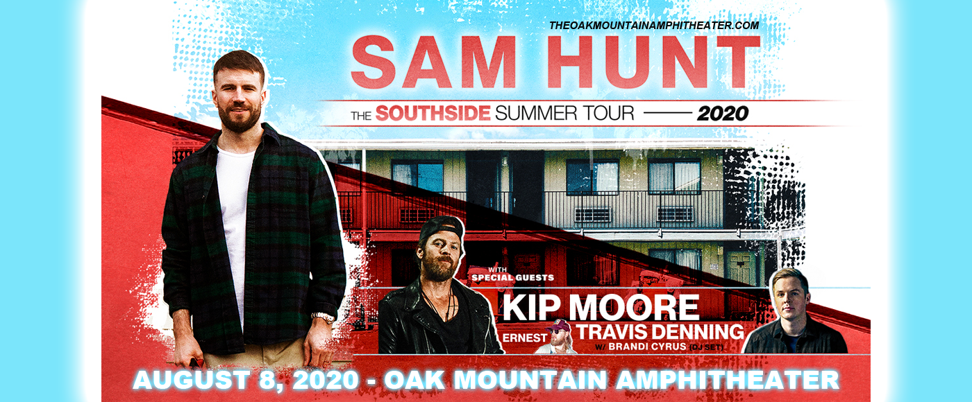 Sam Hunt, Kip Moore & Travis Denning [CANCELLED] at Oak Mountain Amphitheatre