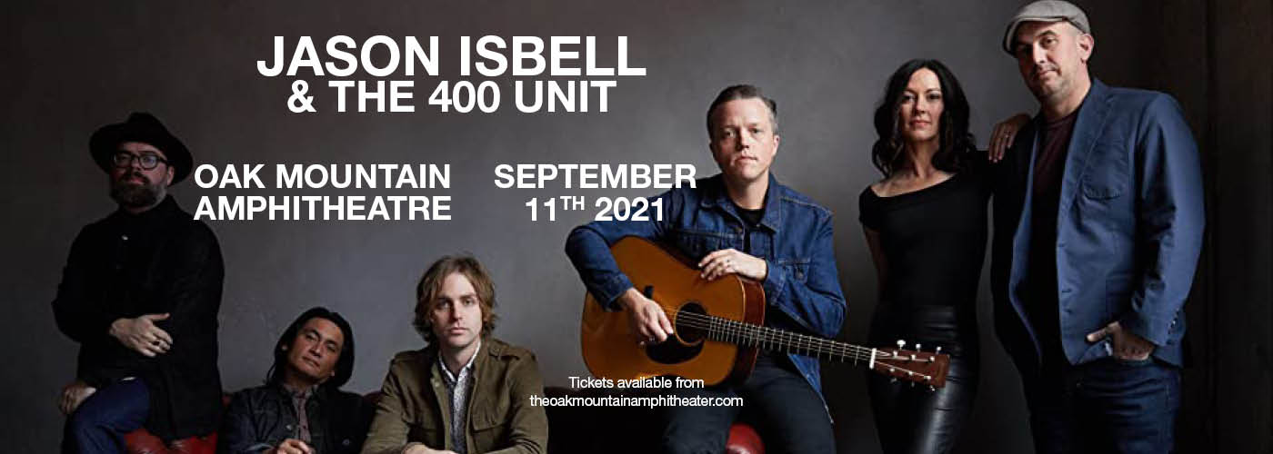 Jason Isbell & The 400 Unit at Oak Mountain Amphitheatre
